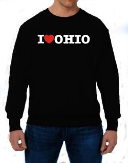 I Love Ohio Sweatshirt