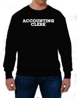 Accounting Clerk Sweatshirt