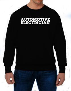 Automotive Electrician Sweatshirt