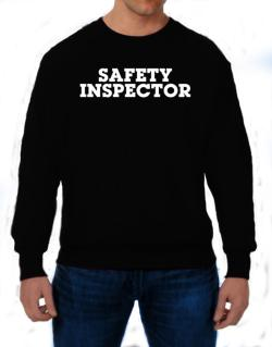 Safety Inspector Sweatshirt