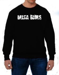 Delta Blues - Simple Sweatshirt