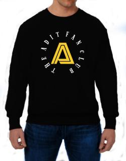 The Adit Fan Club Sweatshirt