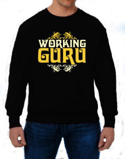 Working Guru Sweatshirt