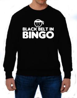 Black Belt In Bingo Sweatshirt