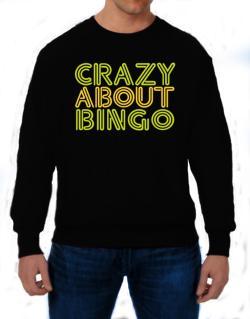 Crazy About Bingo Sweatshirt