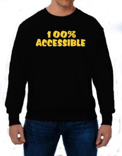 100% Accessible Sweatshirt