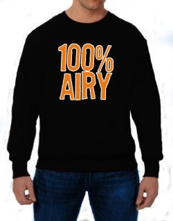 100% Airy Sweatshirt