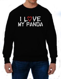 I Love My Panda Sweatshirt
