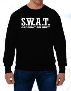 Swat Aerobatics Dept Sweatshirt
