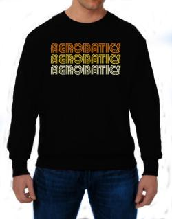 Aerobatics Retro Color Sweatshirt