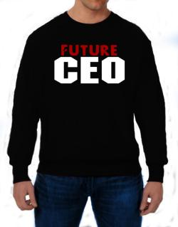 Future Ceo Sweatshirt
