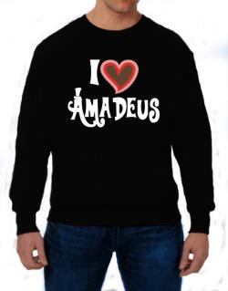 I Love Amadeus Sweatshirt