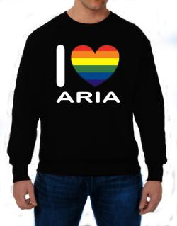 I Love Aria - Rainbow Heart Sweatshirt