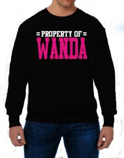 Property Of Wanda Sweatshirt
