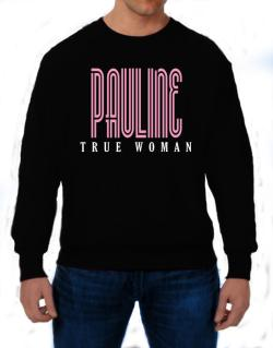 Pauline True Woman Sweatshirt