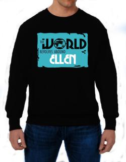 The World Revolves Around Ellen Sweatshirt