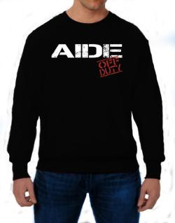 Aide - Off Duty Sweatshirt