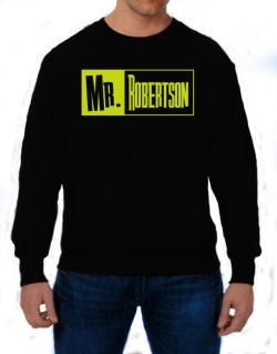 Mr. Robertson Sweatshirt