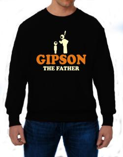 Gipson The Father Sweatshirt