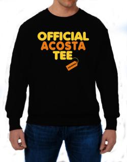 Official Acosta Tee - Original Sweatshirt