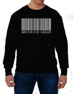 American Sign Language Barcode Sweatshirt