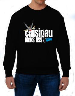 Chisinau Kicks Ass Sweatshirt