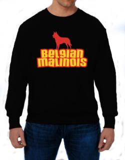 Breed Color Belgian Malinois Sweatshirt