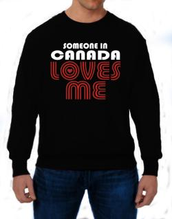 Polera de Someone In Canada Loves Me