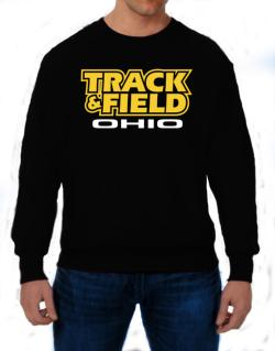 Track And Field - Ohio Sweatshirt
