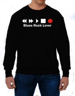 Blues Rock Lover Sweatshirt