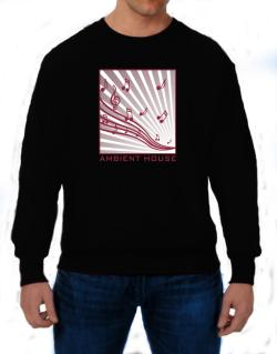 Ambient House - Musical Notes Sweatshirt