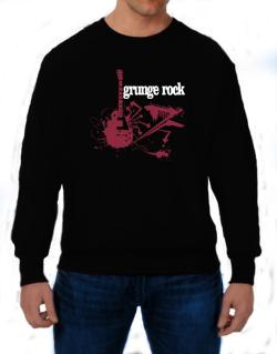 Grunge Rock - Feel The Music Sweatshirt