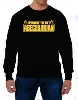 Proud To Be Abecedarian Sweatshirt
