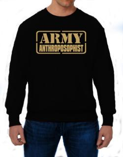 Army Anthroposophist Sweatshirt