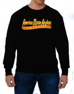 American Mission Anglican For A Reason Sweatshirt