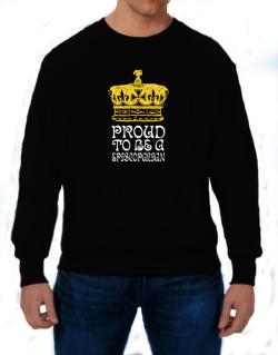 Proud To Be An Episcopalian Sweatshirt