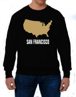 San Francisco - Usa Map Sweatshirt