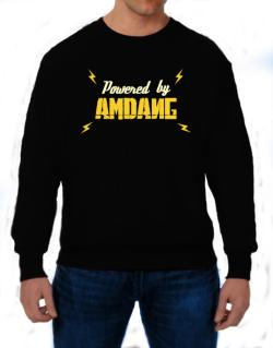 Powered By Amdang Sweatshirt