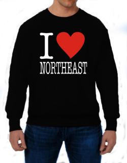 I Love Northeast Sweatshirt