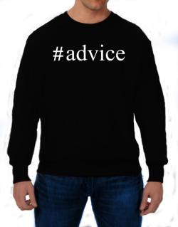#Advice - Hashtag Sweatshirt