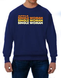 Apple Single Woman Sweatshirt