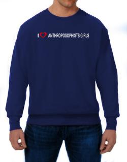 I love Anthroposophists Girls  Sweatshirt