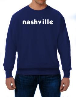 """ Nashville word "" Sweatshirt"