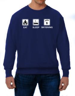 Eat sleep Skydiving Sweatshirt