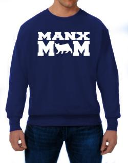 Manx mom Sweatshirt