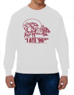 I ate 96er outdoors Sweatshirt
