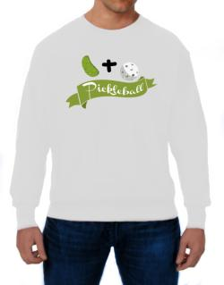 Pickle plus ball equals pickleball Sweatshirt