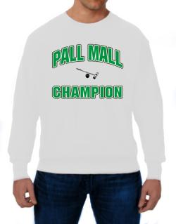 Pall Mall champion Sweatshirt