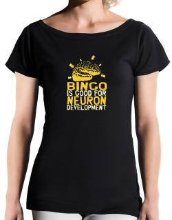 Bingo Is Good For Neuron Development T-Shirt - Boat-Neck-Womens