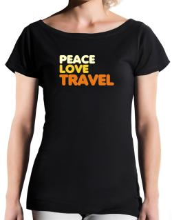 Peace Love Travel T-Shirt - Boat-Neck-Womens